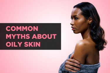 Common Myths About Oily Skin