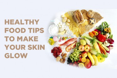 You Are What You Eat - Healthy Food Tips To Make Your Skin Glow